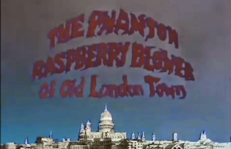 The Phantom Raspberry Blower of Old London Town 4bpblogspotcomEPEWRusWerwVM1sSAS8nIAAAAAAA