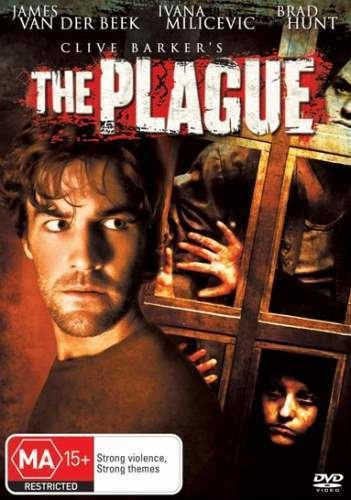 The Plague (2006 film) The Plague Clive Barkers 2006