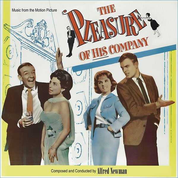 The Pleasure of His Company Music from the motion picture THE PLEASURE OF HIS COMPANY with Music