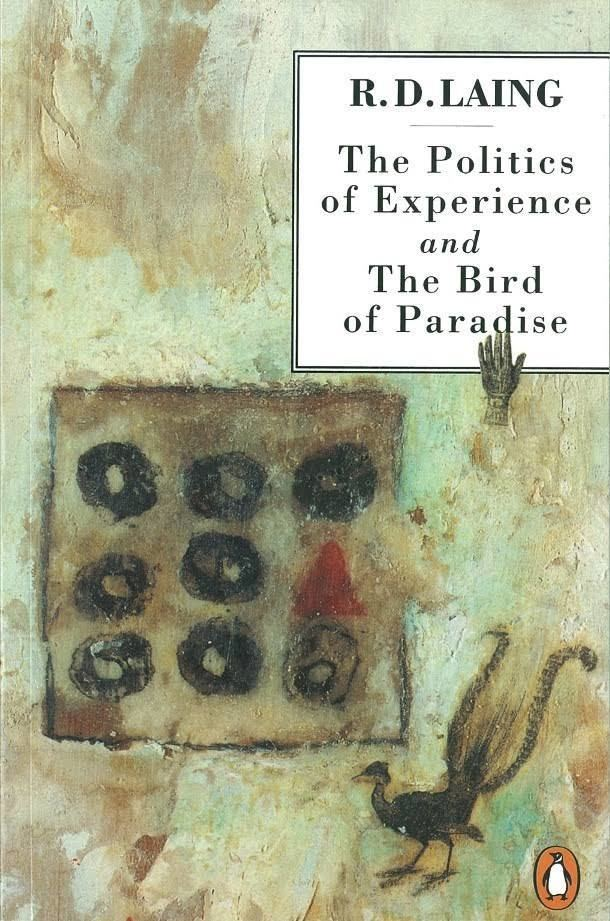 The Politics of Experience and The Bird of Paradise t2gstaticcomimagesqtbnANd9GcQKCmydy822Lk5pAz