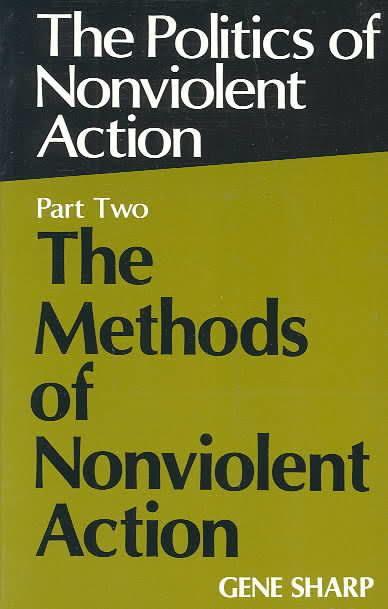The Politics of Nonviolent Action t2gstaticcomimagesqtbnANd9GcSmptU2t316ou2Sx