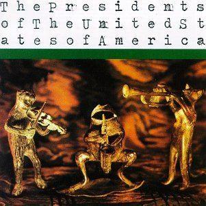 The Presidents of the United States of America (band) httpsuploadwikimediaorgwikipediaen44cThe