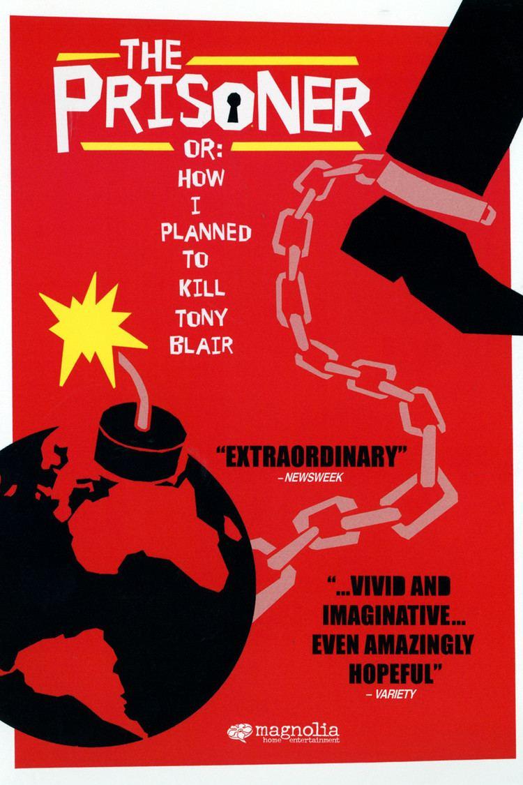 The Prisoner or: How I Planned to Kill Tony Blair wwwgstaticcomtvthumbdvdboxart167660p167660