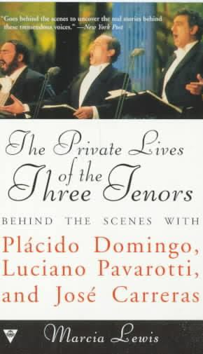 The Private Lives of the Three Tenors t1gstaticcomimagesqtbnANd9GcQeEhy1dKumyG8yAj