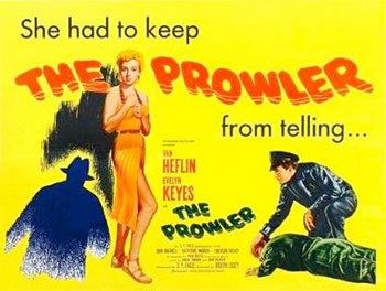 The Prowler (1951 film) The Prowler 1951 Mr Movie Fiends Movie Blog