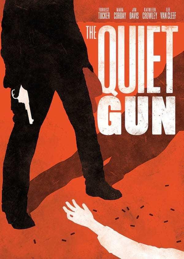 The Quiet Gun The Quiet Gun Olive Films