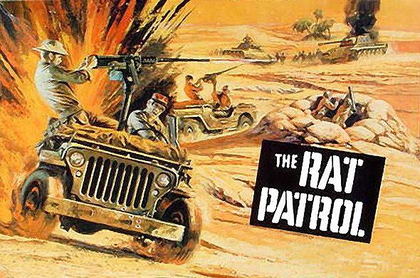 The Rat Patrol THE RAT PATROL A sixties TV series