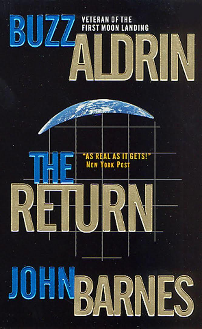 The Return (Aldrin and Barnes novel) t0gstaticcomimagesqtbnANd9GcSDfcvXtfgMj4wQYd