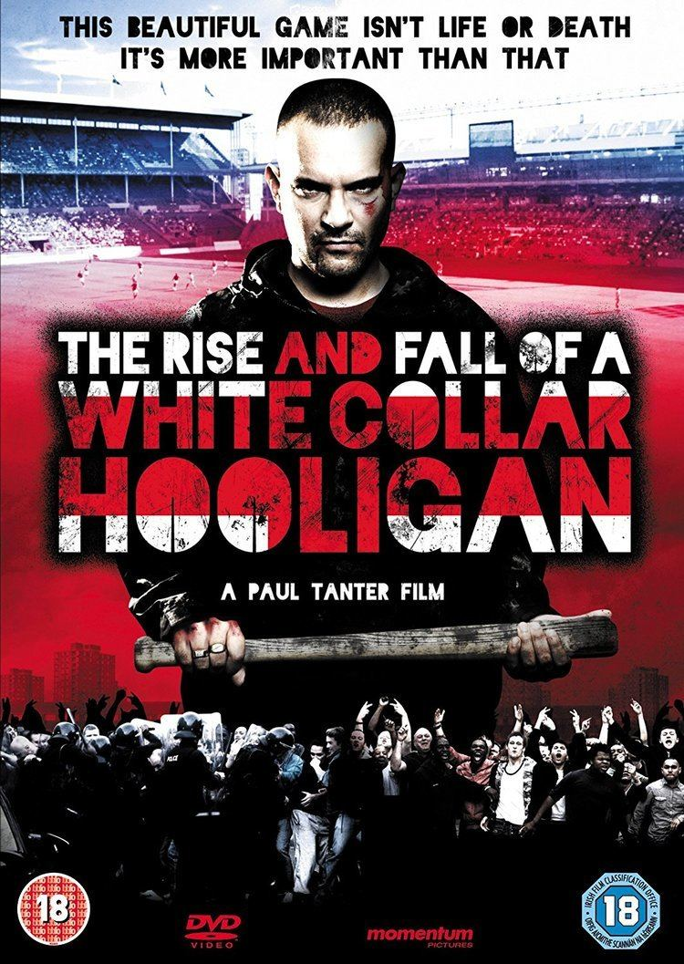 The Rise and Fall of a White Collar Hooligan The Rise Fall of a White Collar Hooligan DVD Amazoncouk Nick