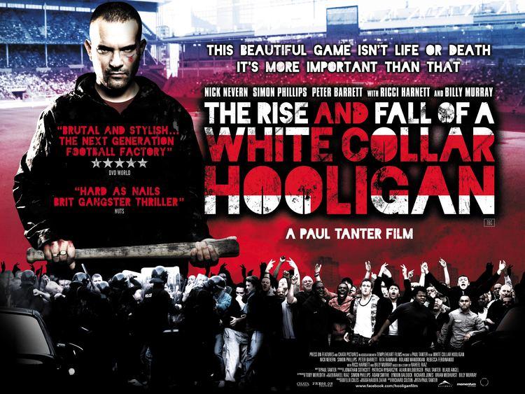The Rise and Fall of a White Collar Hooligan New Poster for The Rise and Fall of a White Collar Hooligan HeyUGuys