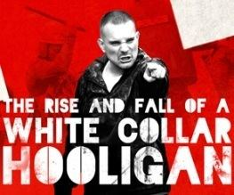 The Rise and Fall of a White Collar Hooligan The Rise and Fall of a White Collar Hooligan Best For Film
