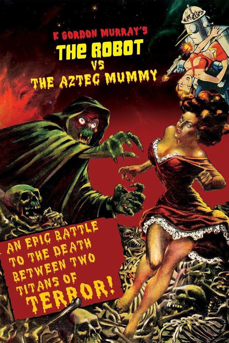 The Robot vs. The Aztec Mummy wwwgstaticcomtvthumbmovieposters35117p35117