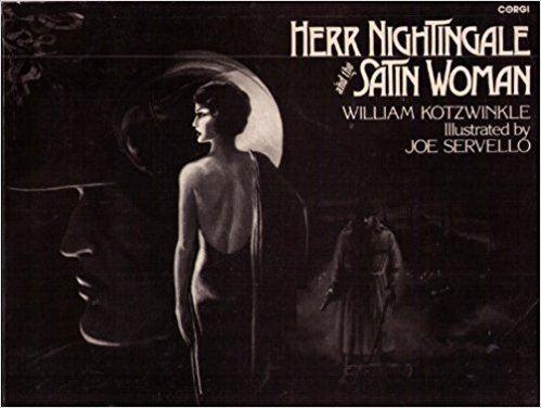 The Satin Woman Herr Nightingale and the Satin Woman William Kotzwinkle Joe