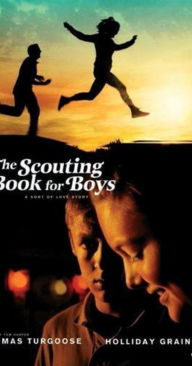 The Scouting Book for Boys The Scouting Book for Boys 2009 IMDb