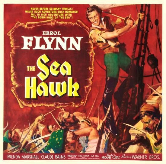 The Sea Hawk (1940 film) movie scenes Overlooked Films The Sea Hawk 1940 After reading and reviewing Rafael Sabatini s novel The Sea Hawk that s HERE I was eager to take another look at
