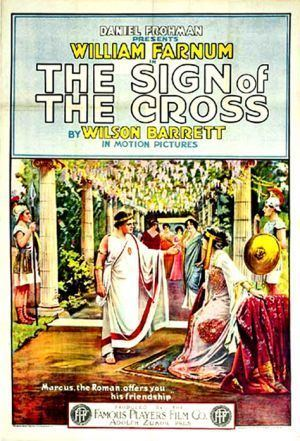 The Sign of the Cross (1914 film) The Sign of the Cross 1914 film Wikipedia