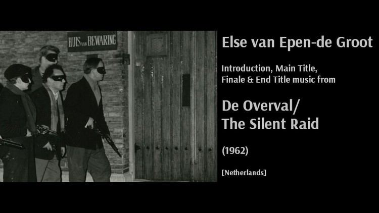 The Silent Raid Else van Epende Groot De Overval The Silent Raid 1962 YouTube