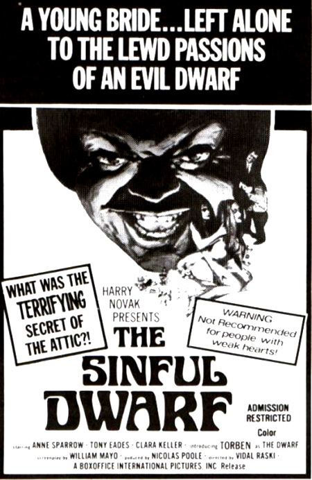 The Sinful Dwarf The Sinful Dwarf A movie thats just positively well sinful