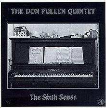 The Sixth Sense (Don Pullen album) httpsuploadwikimediaorgwikipediaenthumb5