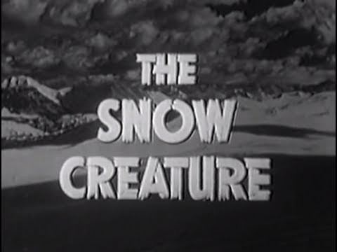 The Snow Creature The Snow Creature 1954 Horror Science Fiction YouTube
