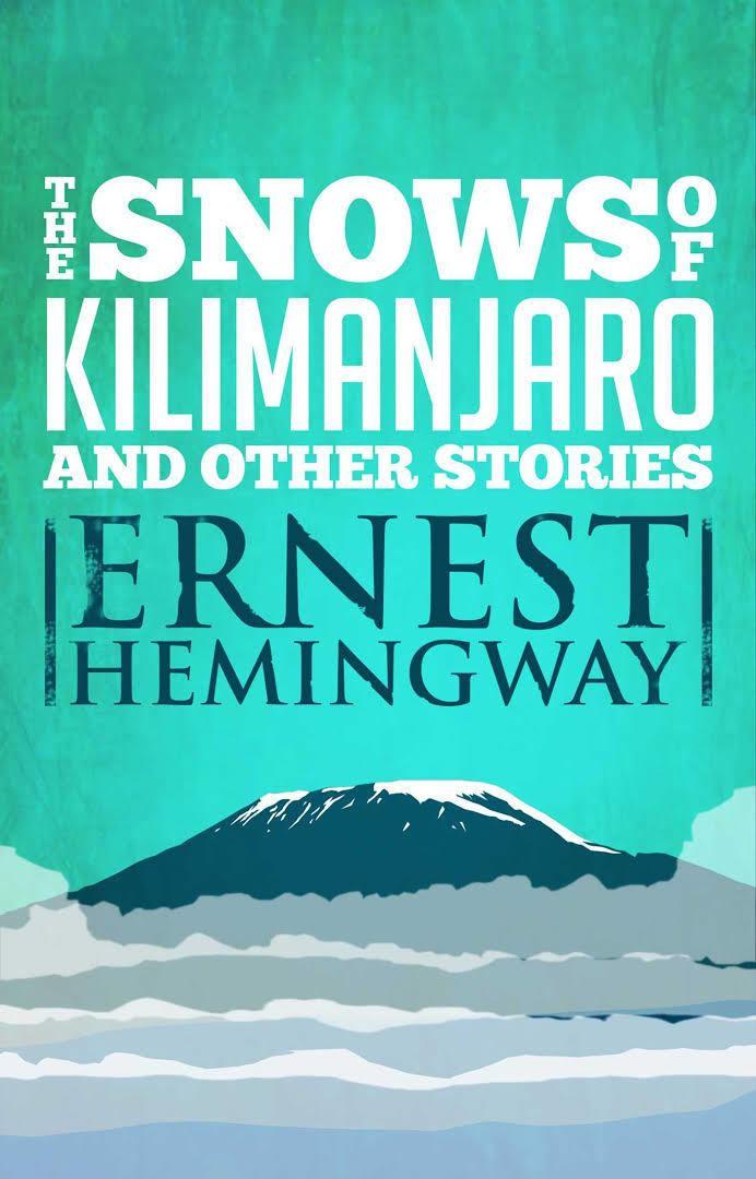 The Snows of Kilimanjaro (short story collection) t1gstaticcomimagesqtbnANd9GcSTfV13ViuN3NbM1v