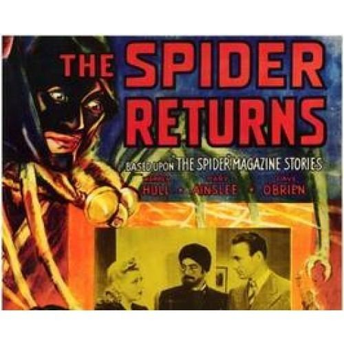 The Spider Returns RETURNS THE 15 CHAPTER SERIAL 1941