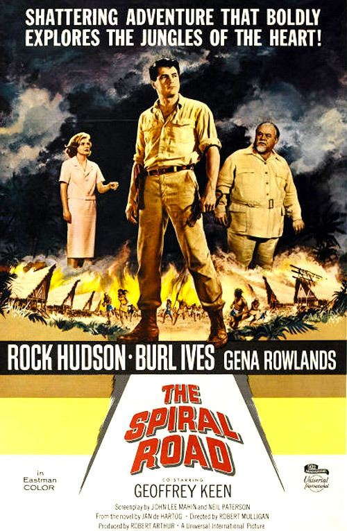 The Spiral Road 1962 The Spiral Road The Rock Hudson Project