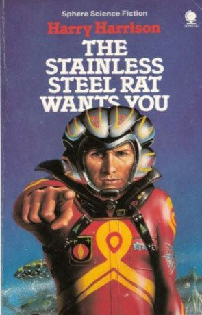 The Stainless Steel Rat The Stainless Steel Rat Wants You a book by Harry Harrison Book