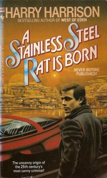 The Stainless Steel Rat Publication A Stainless Steel Rat Is Born
