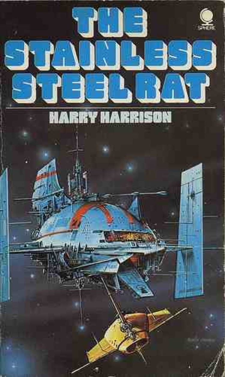 The Stainless Steel Rat RIP Harry Harrison creator of the Stainless Steel Rat Bill the
