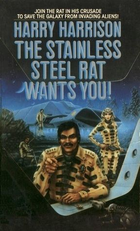 The Stainless Steel Rat The Stainless Steel Rat Wants You Stainless Steel Rat 7 by