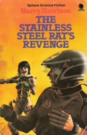 The Stainless Steel Rat The Stainless Steel Rat39s Revenge a book by Harry Harrison Book