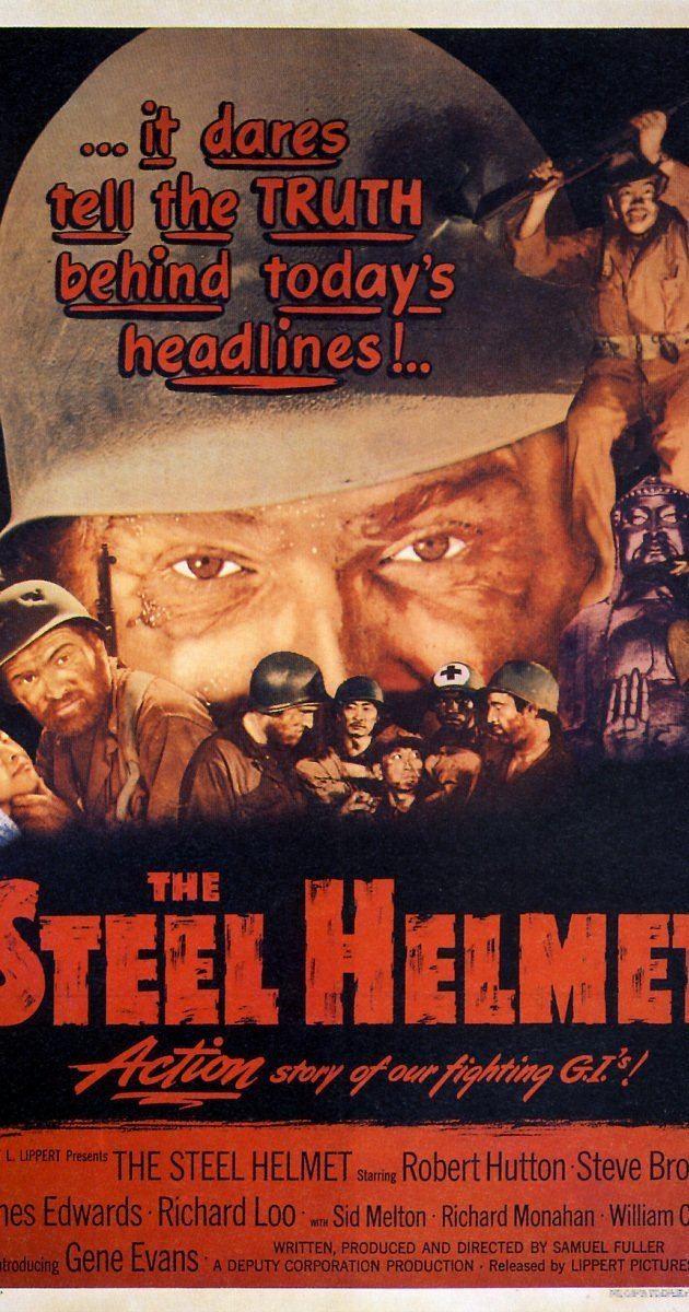 The Steel Helmet The Steel Helmet 1951 IMDb