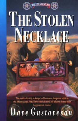 The Stolen Necklace Reel Kids Adventures 3 The Stolen Necklace Dave Gustaveson