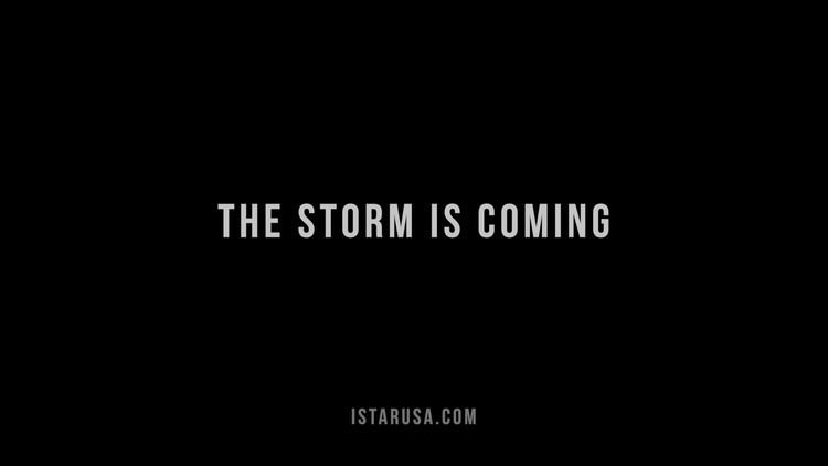The Storm Is Coming The Storm Is Coming iStarUSA new video trailer YouTube