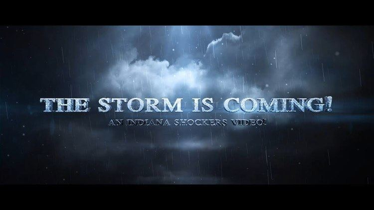 The Storm Is Coming Indiana Shockers The Storm Is Coming YouTube