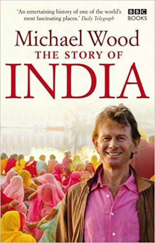 The Story of India The Story of India Amazoncouk Michael Wood 9781846074608 Books