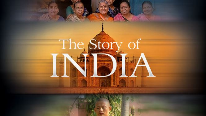 The Story of India The Story of India 2007 for Rent on DVD and Bluray DVD Netflix