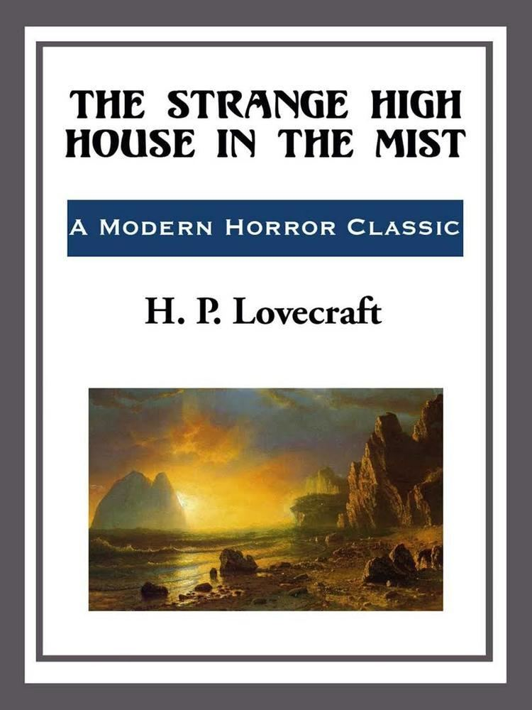 The Strange High House in the Mist t3gstaticcomimagesqtbnANd9GcQLgFIh3zRgG26kCL