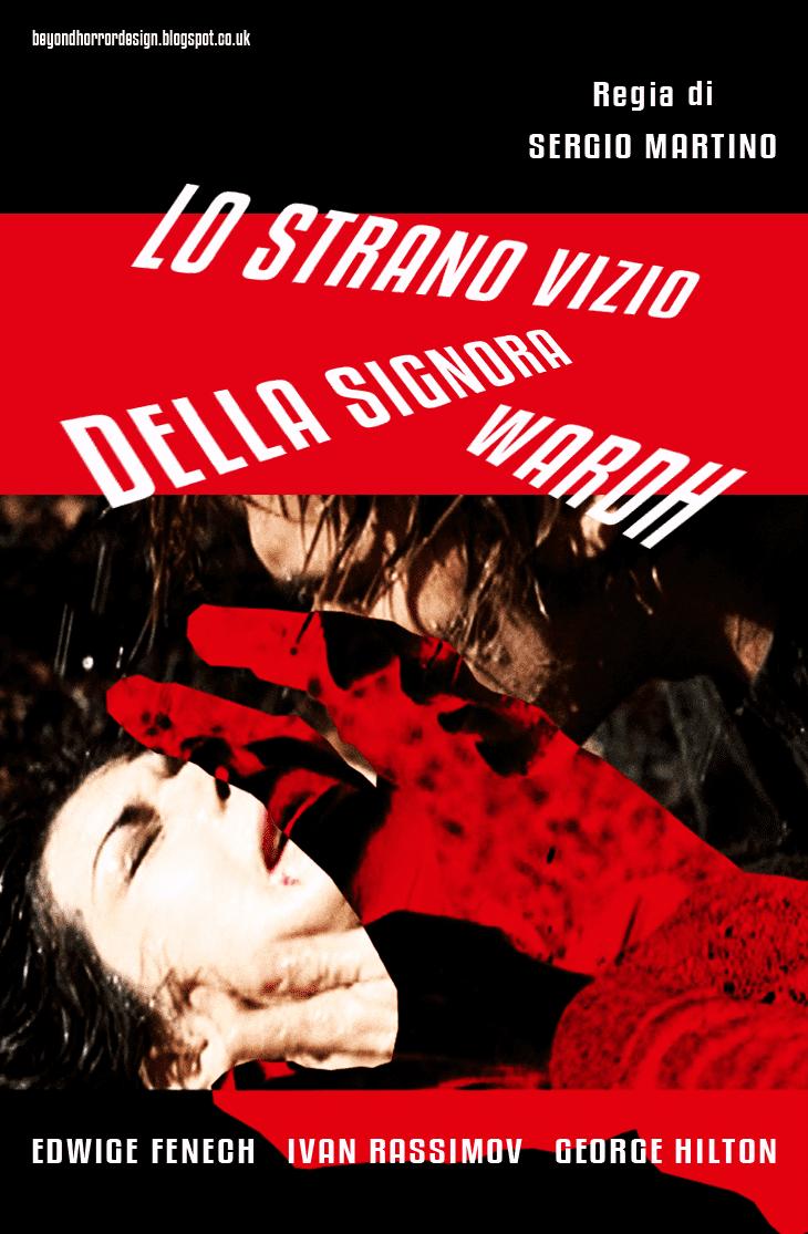 The Strange Vice of Mrs. Wardh BEYOND HORROR DESIGN STRANGE VICE OF MRS WARDH THE Sergio Martino