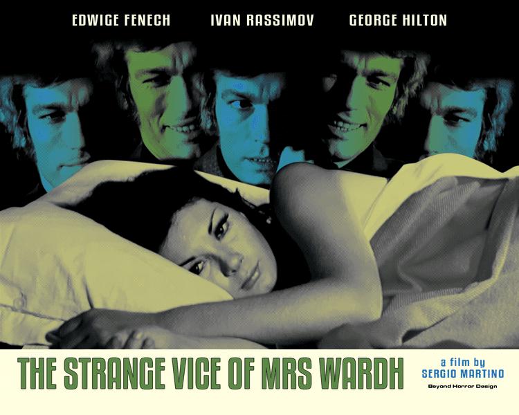 The Strange Vice of Mrs. Wardh BEYOND HORROR DESIGN THE STRANGE VICE OF MRS WARDH Sergio Martino