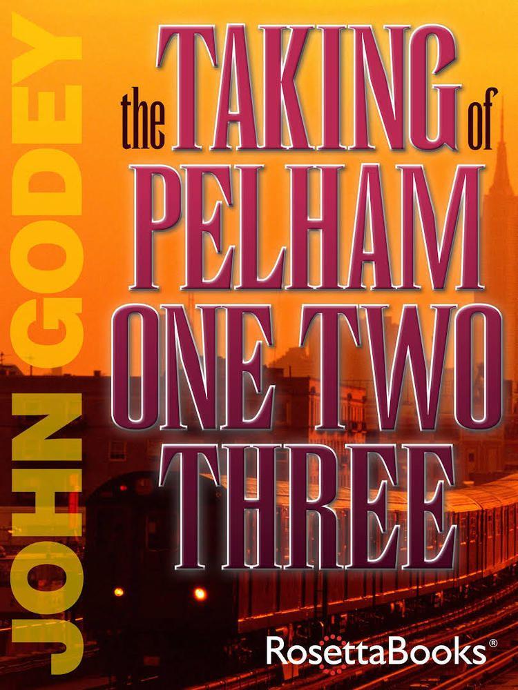 The Taking of Pelham One Two Three (novel) t2gstaticcomimagesqtbnANd9GcREBjEEFjmKhYPQE5