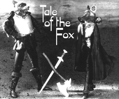 The Tale of the Fox Tale of the Fox
