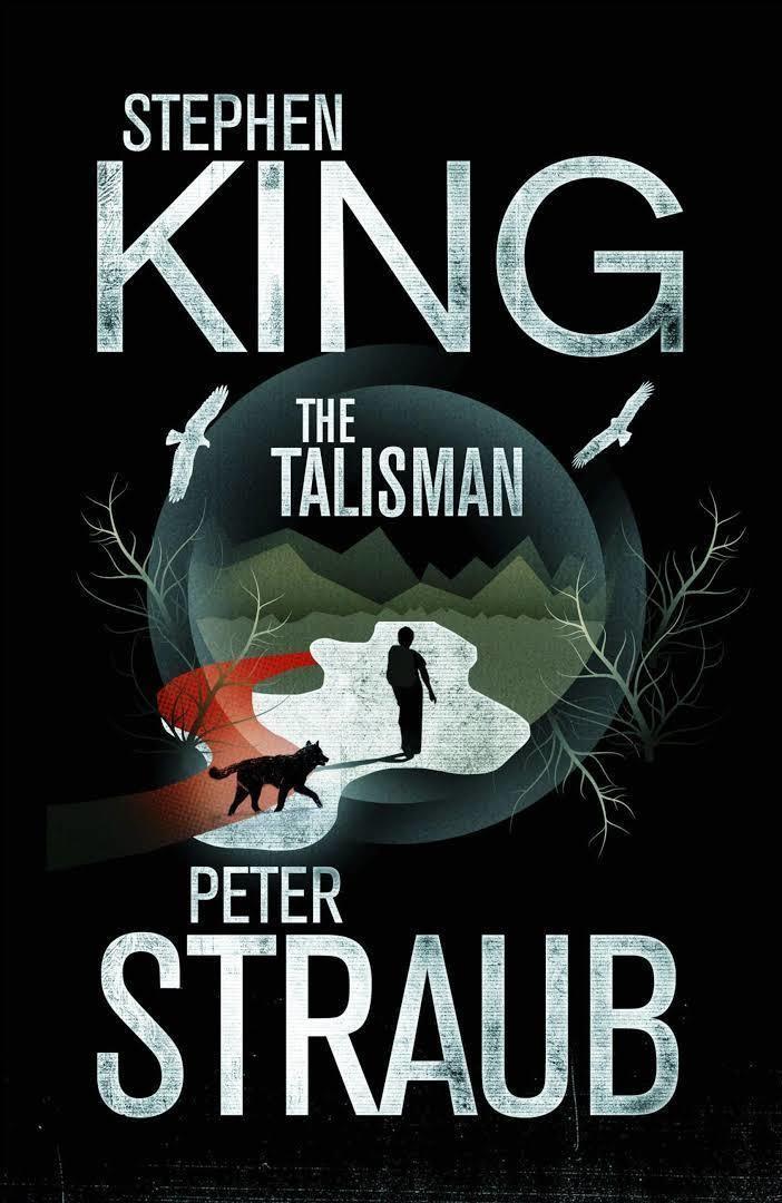 The Talisman (King and Straub novel) t2gstaticcomimagesqtbnANd9GcRseBSKxenlHUUJAZ