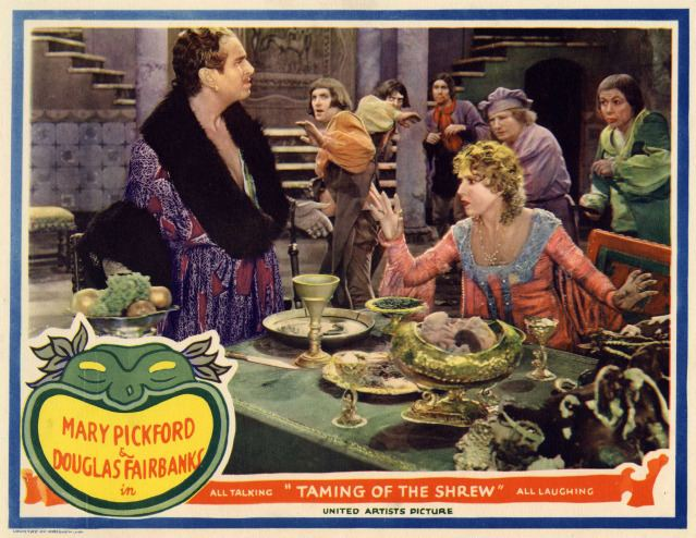 The Taming of the Shrew (1929 film) NitrateVillecom View topic Restored Taming of the Shrew 1929