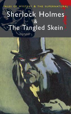 The Tangled Skein (Holmes novel) t0gstaticcomimagesqtbnANd9GcQLGghIJJQni7amVe