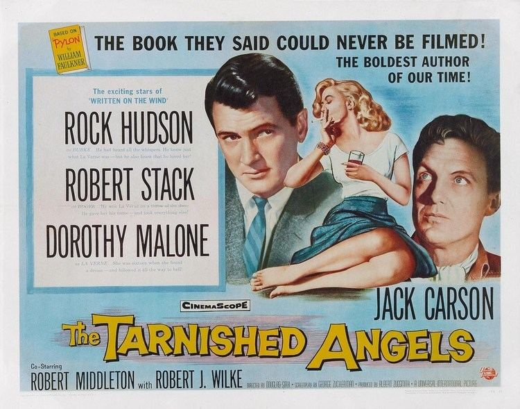 The Tarnished Angels The Tarnished Angels 1957 Director Douglas Sirk Stars Rock