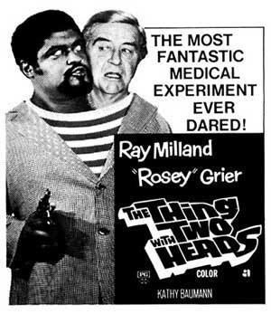 The Thing with Two Heads The Thing with Two Heads 1972 REVIEW The Spooky Isles