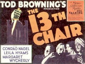 TOD BROWNINGS THE THIRTEENTH CHAIR 1929 Alfred Eakers The