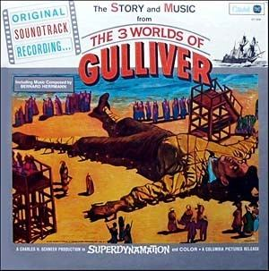 The 3 Worlds of Gulliver 3 Worlds Of Gulliver The Soundtrack details SoundtrackCollectorcom